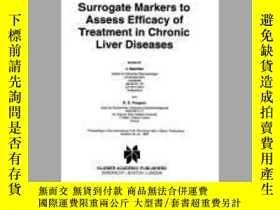 二手書博民逛書店Surrogate罕見Markers to Assess Efficacy of Treatment in Chr