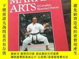 二手書博民逛書店Martial罕見Arts: A Complete Illustrated HistoryY12880 Mic