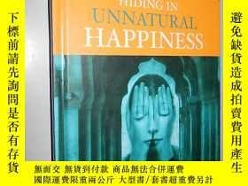二手書博民逛書店Hiding罕見in Unnatural Happiness b