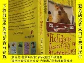 二手書博民逛書店holidays罕見according to Humphrey 漢弗萊的假期..…Y200392