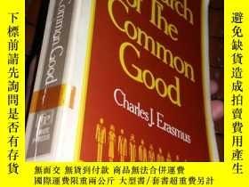二手書博民逛書店In罕見Search of The Common Good 英文
