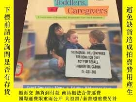 二手書博民逛書店Infants,Toddlers,罕見and Caregiver