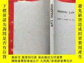 二手書博民逛書店SHIPPING罕見LAW航運法規(英文版)Y7650 ROBE