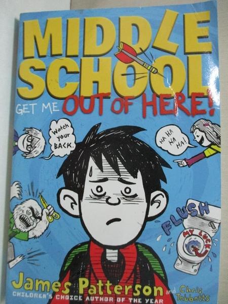 【書寶二手書T1/兒童文學_FP3】Middle School-Get Me out of Here!