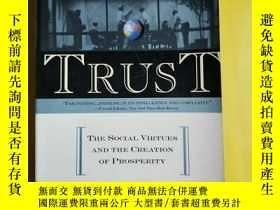 二手書博民逛書店Trust:The罕見Social Virtues and the Greation of Prosperity