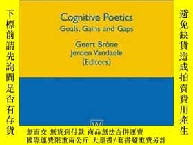 二手書博民逛書店Cognitive罕見Poetics: Goals, Gains
