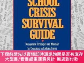 二手書博民逛書店預訂School罕見Crisis Survival Guide; Management Techniques An