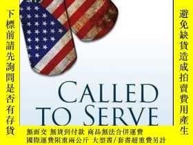 二手書博民逛書店Called罕見to Serve: A Handbook on Student Veterans and High