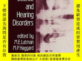 二手書博民逛書店Hearing罕見Science And Hearing Disorders-聽力科學與聽力障礙Y436638