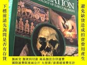二手書博民逛書店ASCENTTO罕見CIVILIZATION THE ARCHAEOLOGY OF EARLY HUMANS (S