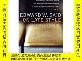 二手書博民逛書店On罕見Late Style: Music and Literature Agains...-論後期風格:音樂與文