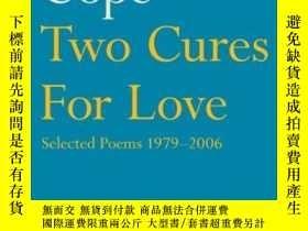 二手書博民逛書店Two罕見Cures For LoveY256260 Wendy Cope Faber & Faber