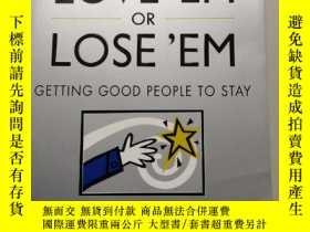 二手書博民逛書店Love罕見 Em or Lose Em: Getting G