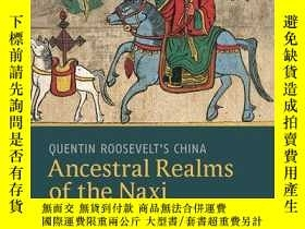 二手書博民逛書店Ancestral罕見Realms of the Naxi: Q