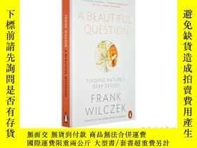 二手書博民逛書店一個漂亮的問題罕見諾貝爾物理學獎得主作品 英文原版 A Beau