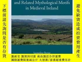 二手書博民逛書店The罕見Celtic Evil Eye And Related Mythological Motifs In M