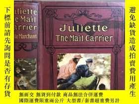 二手書博民逛書店Juliette,罕見The Mail Carrier Bessie Marchant 含漂亮彩色插圖 三邊刷金1
