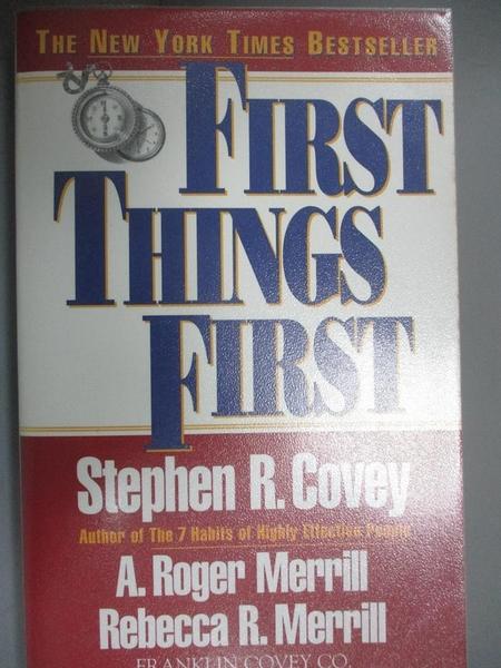 【書寶二手書T3/勵志_CBJ】First Things First: To Live, to Love, to Learn, to Leave a Legacy
