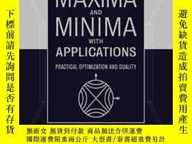 二手書博民逛書店Maxima罕見and Minima with Applications: Practical Optimizat