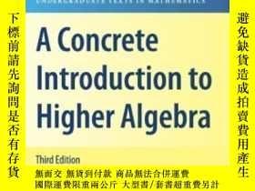 二手書博民逛書店A罕見Concrete Introduction To Higher Algebra-高等代數概論Y43663