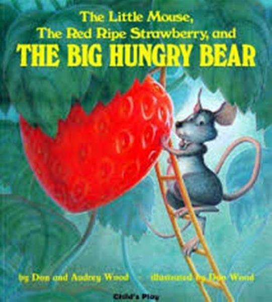 (二手書)Little Mouse, the Red Ripe Strawberry, and the Big Hungry Bear