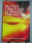 【書寶 書T3 /原文書_ZFL 】Second Language Learning Theories_Mitchell