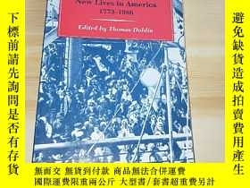 二手書博民逛書店IMMIGRANT罕見VOICES NEW LIVES IN AMERICA 1773-1986Y249169