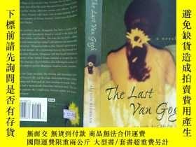 二手書博民逛書店The罕見Last Van Gogh - A Novel by
