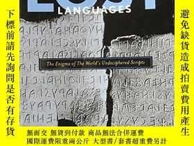二手書博民逛書店Lost罕見Languages The Enigma Of The World s Undeciphered Sc