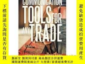 二手書博民逛書店Communication罕見Tools for Any Trade: A Simpl...-任何行業的溝通工具: