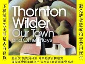 二手書博民逛書店Our罕見Town And Other PlaysY255174