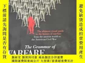 二手書博民逛書店The罕見grammar of warfare : the ultimate visual guide to th