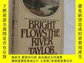 二手書博民逛書店Bright罕見Flows the RiverY146810 T