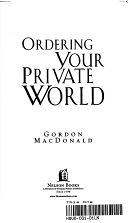 二手書博民逛書店 《Ordering Your Private World》 R2Y ISBN:0785201343
