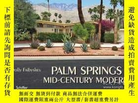 二手書博民逛書店Palm罕見Springs Mid-Century Modern