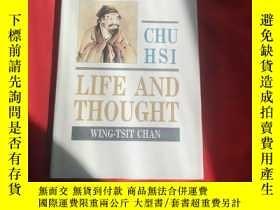 二手書博民逛書店CHU罕見HSI LIFE AND THOUGHTY179070 wing-tsit chan the chi