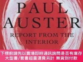 二手書博民逛書店Report罕見From The InteriorY464532 Paul Auster Henry Holt