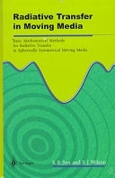 二手書 Radiative Transfer in Moving Media: Basic Mathematical Methods for Radiative Transfer in Spheri R2Y 9813083123