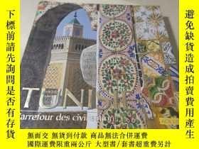 二手書博民逛書店Tunisie.罕見Carrefour des civilisationsY28718 Jacques Fon