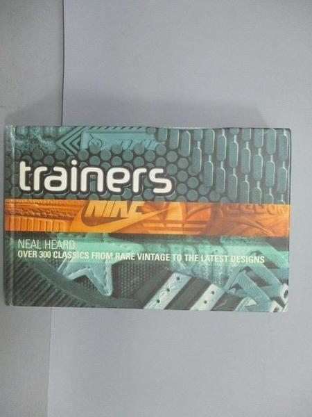 【書寶二手書T8/藝術_CU5】Trainers_Heal Thard
