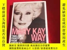 二手書博民逛書店The罕見Mary Kay Way Timeless Principles 【精裝版】Y179070 Mary