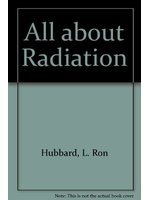 二手書博民逛書店 《All about Radiation》 R2Y ISBN:8773369306│L.RonHubbard