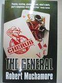 【書寶二手書T1/原文小說_G1I】The General_Muchamore, Robert