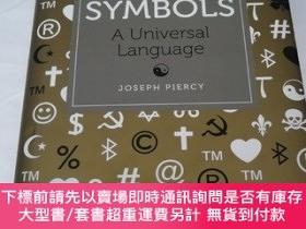 二手書博民逛書店SYMBOLS:A罕見Universal Language(符號:一種世界性的語言)Y258294 JOSEP