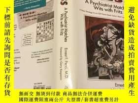 二手書博民逛書店Chess:罕見A Psychiatrist Matches W