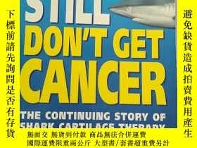 二手書博民逛書店SHARKS罕見STILL DON T GET CANCERY2