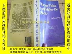 二手書博民逛書店Strange罕見Tales from Make-Do Studio 聊齋誌異選【英文原版】Y315187 P