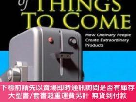 簡體書-十日到貨 R3YTheDesign of Things to Come: How Ordinary People Create E