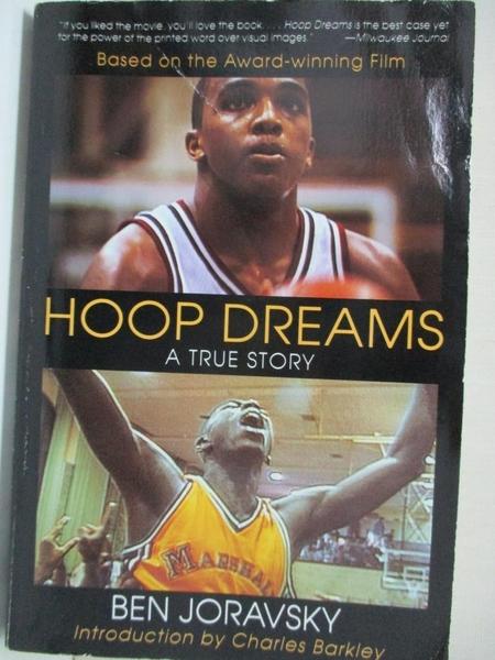 【書寶二手書T2/體育_IUL】Hoop Dreams: A True Story of Hardship and Triumph_Joravsky, Ben