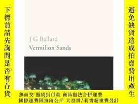 二手書博民逛書店Vermilion罕見SandsY428012 J.G. Ballard 著 Random House UK